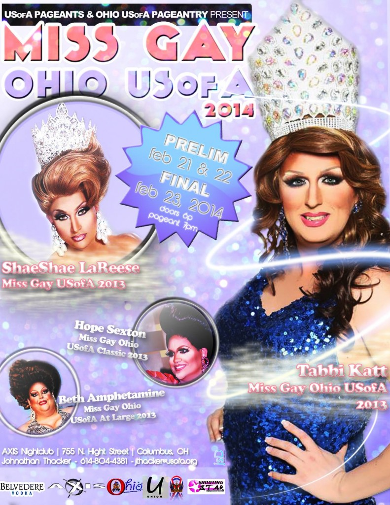 Miss Gay Ohio USofA 2014 | Axis Night Club (Columbus, Ohio) | 2/21/2014 - 2/23/2014