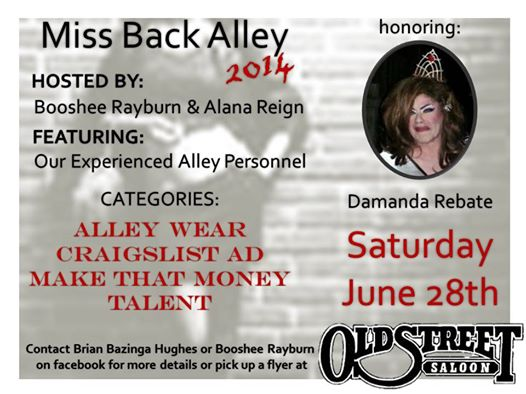 Show Ad | Miss Back Alley 2014 | Old Street Saloon (Monroe, Ohio)