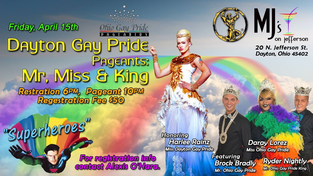 Show Ad | Miss, Mr and King Dayton Gay Pride | MJ's on Jefferson (Dayton, Ohio) | 4/15/2016