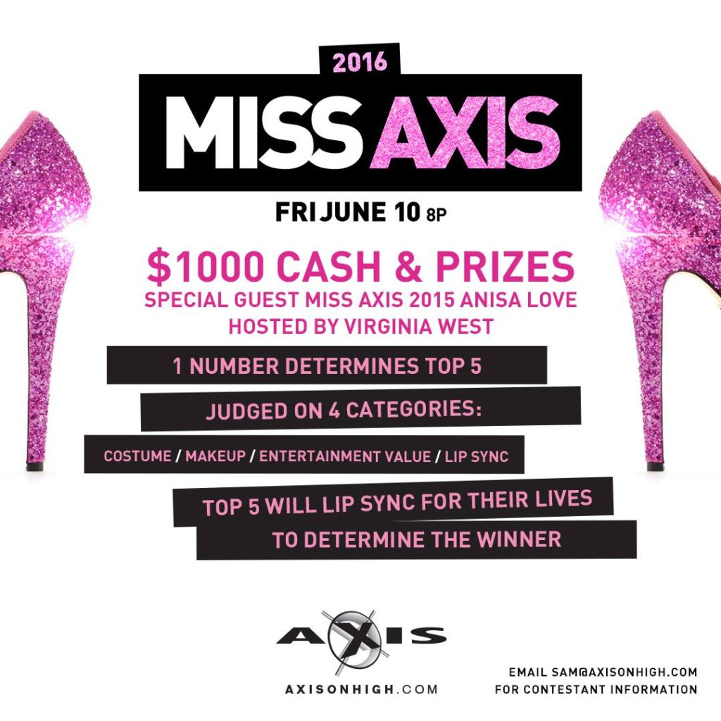 Show Ad | Miss Axis | Axis (Columbus, Ohio) | 6/10/2016