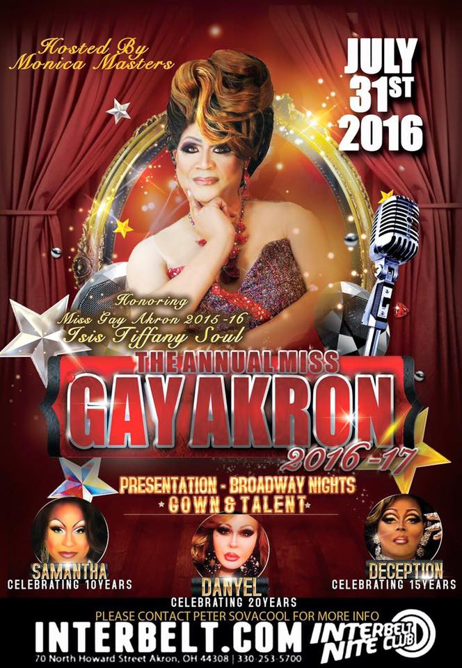 Show Ad | Miss Gay Akron | Interbelt Nite Club (Akron, Ohio) | 7/31/2016