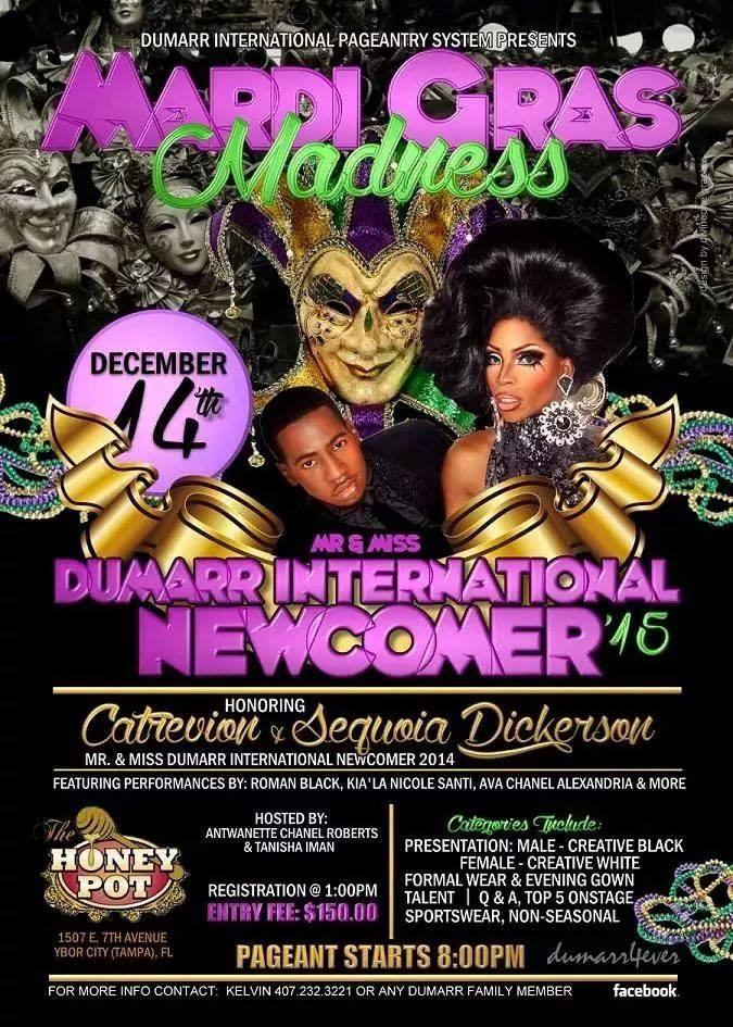 Show Ad | Mr. and Miss Dumarr International Newcomer | Honey Pot (Tampa, Florida) | 12/14/2014