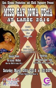Show Ad | Miss Gay Iowa USofA at Large | Garden Nightclub (Des Moines, Iowa) | 3/26/2016