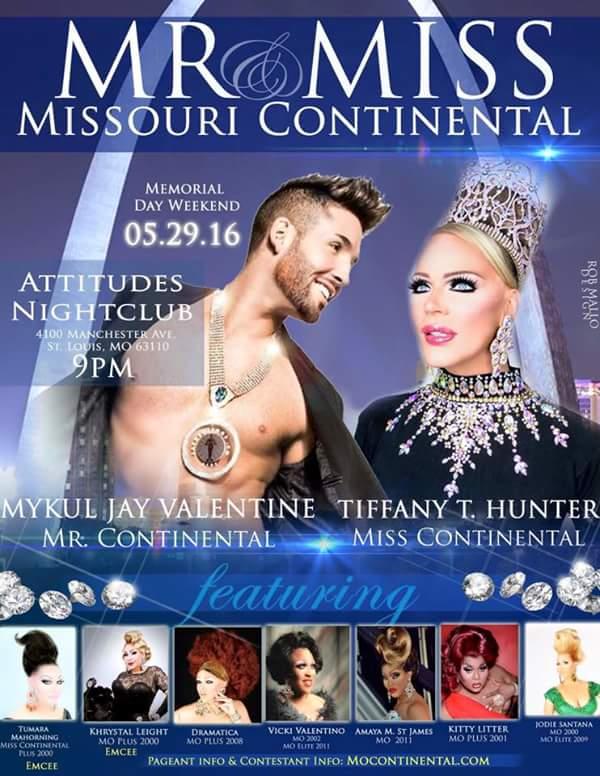 Show Ad | Miss and Mr. Missouri Continental | Attitudes Nightclub (St. Louis, Missouri) | 5/29/2016