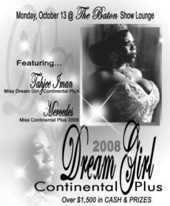 Show Ad | Miss Dream Girl Continental Plus | The Baton Show Lounge (Chicago, Illinois) | 10/13/2008