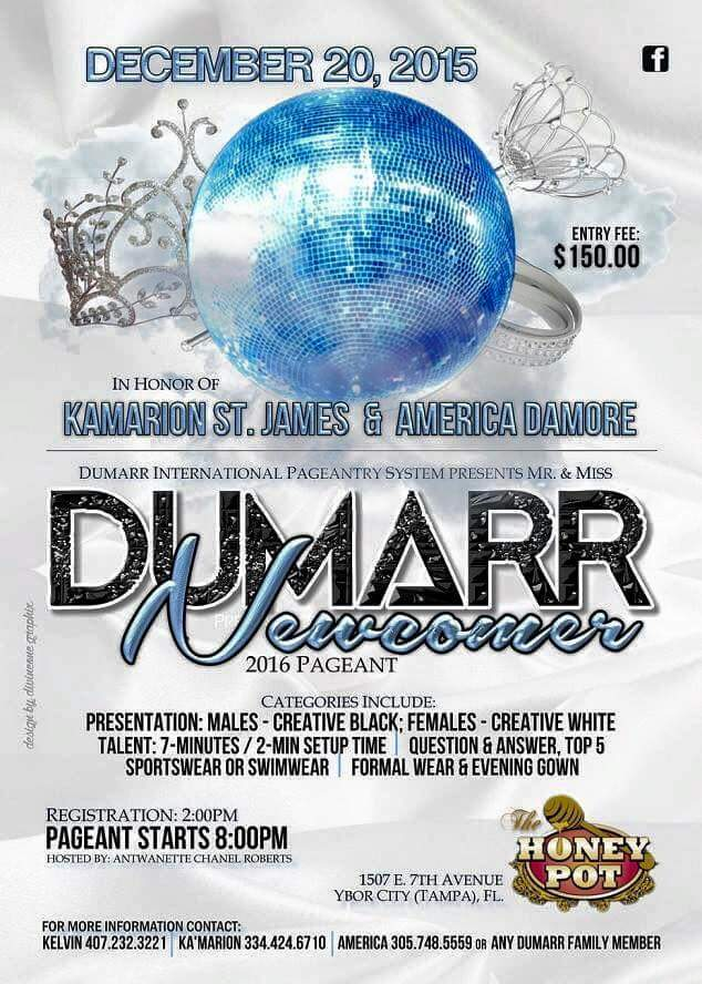 Show Ad | Mr. and Mis Dumarr International Newcomer | Honey Pot (Tampa, Florida) | 12/20/2015