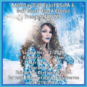 Show Ad | Miss Gay Gulf Coast USofA and Classic | Pelican Bay Restaurant (New Orleans, Louisiana) | 11/22/2015