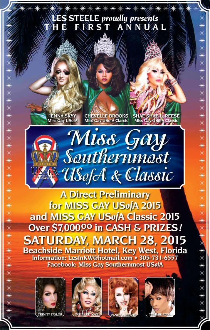 Show Ad   Miss Gay Southernmost USofA & Classic   Beachside Marriott Hotel (Key West, Florida)   3/28/2015