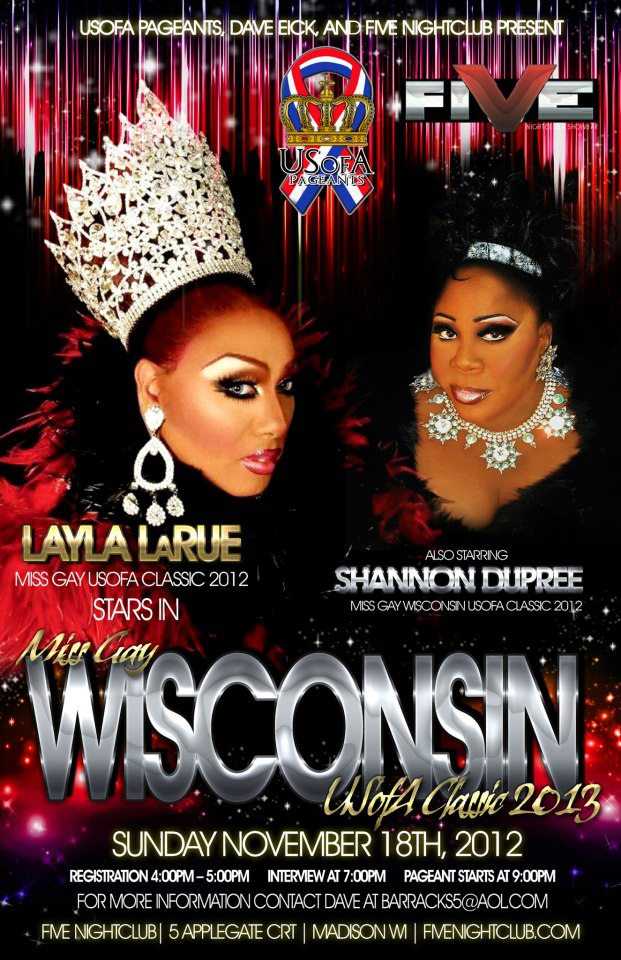 Show Ad | Miss Gay Wisconsin USofA Classic | Five Nightclub (Madison, Wisconsin) | 11/18/2012