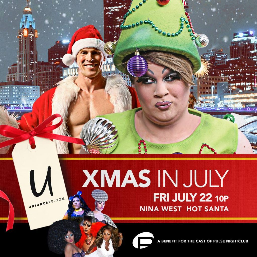 Show Ad | Xmas in July | Union Cafe (Columbus, Ohio) | 7/22/2016