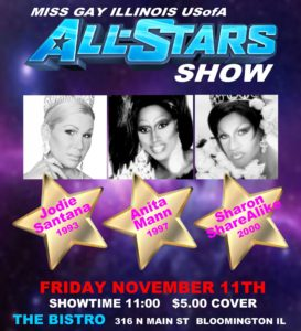 Show Ad | Misss Gay Illinois USofA All-Stars Show | The Bistro (Bloomington, Illinois) | 11/11/2016