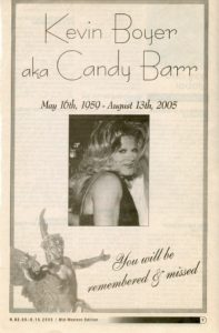In Loving Memory of Kevin Boyer aka Candy Barr