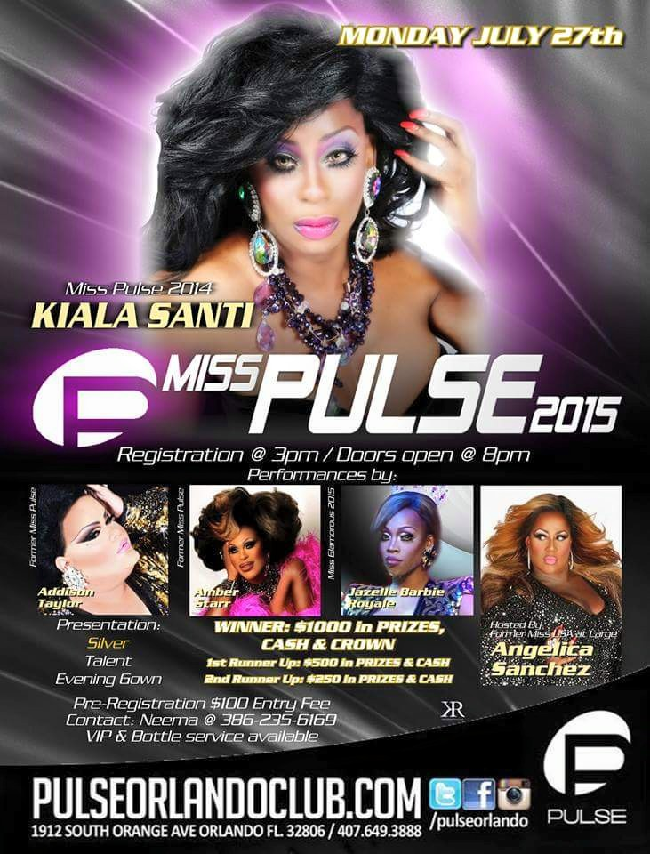 Show Ad | Miss Pulse | Pulse Nightclub (Orlando, Florida) | 7/27/2015