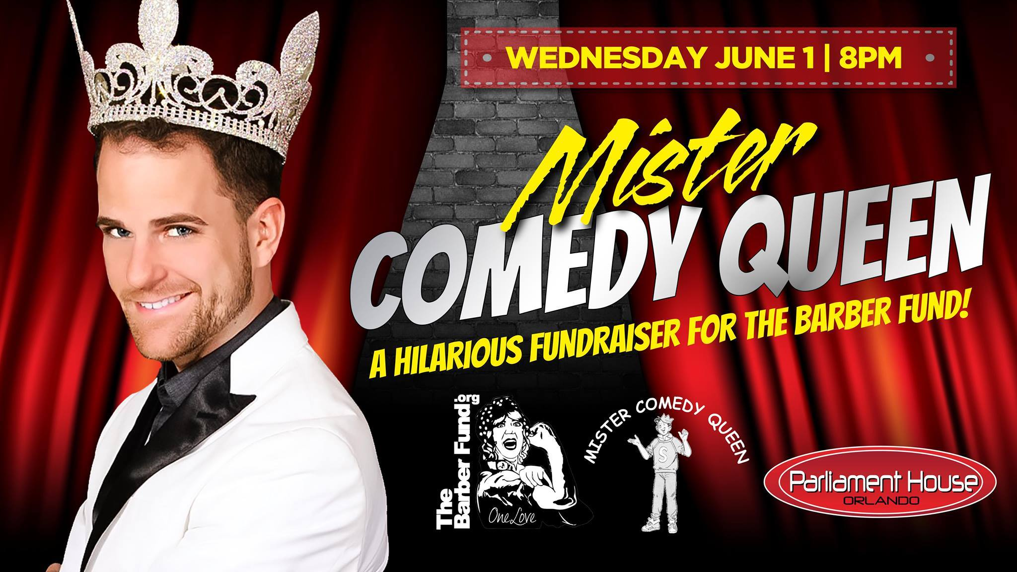Show Ad | Mister Comedy Queen | Parliament House (Orlando, Florida) | 6/1/2016