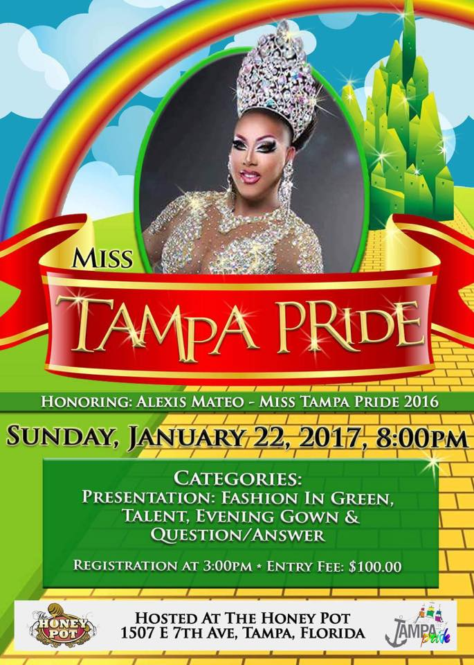 Show Ad | Miss Tampa Pride | The Honey Pot (Tampa, Florida) | 1/22/2017