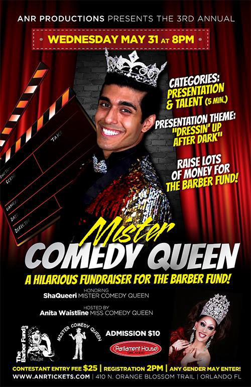 Show Ad | Mister Comedy Queen | Parliament House (Orlando, Florida) | 5/31/2017