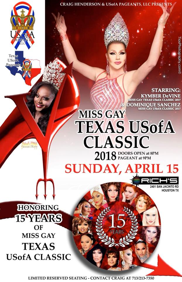 Show Ad | Miss Gay Texas USofA Classic | Rich's (Houston, Texas) | 4/15/2018