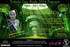 Show Ad   Miss Toledo Gay Pride, Mr. Toledo Gay Pride and Mr. Toledo Gay Pride King   Legends (Toledo, Ohio)   5/12/2018