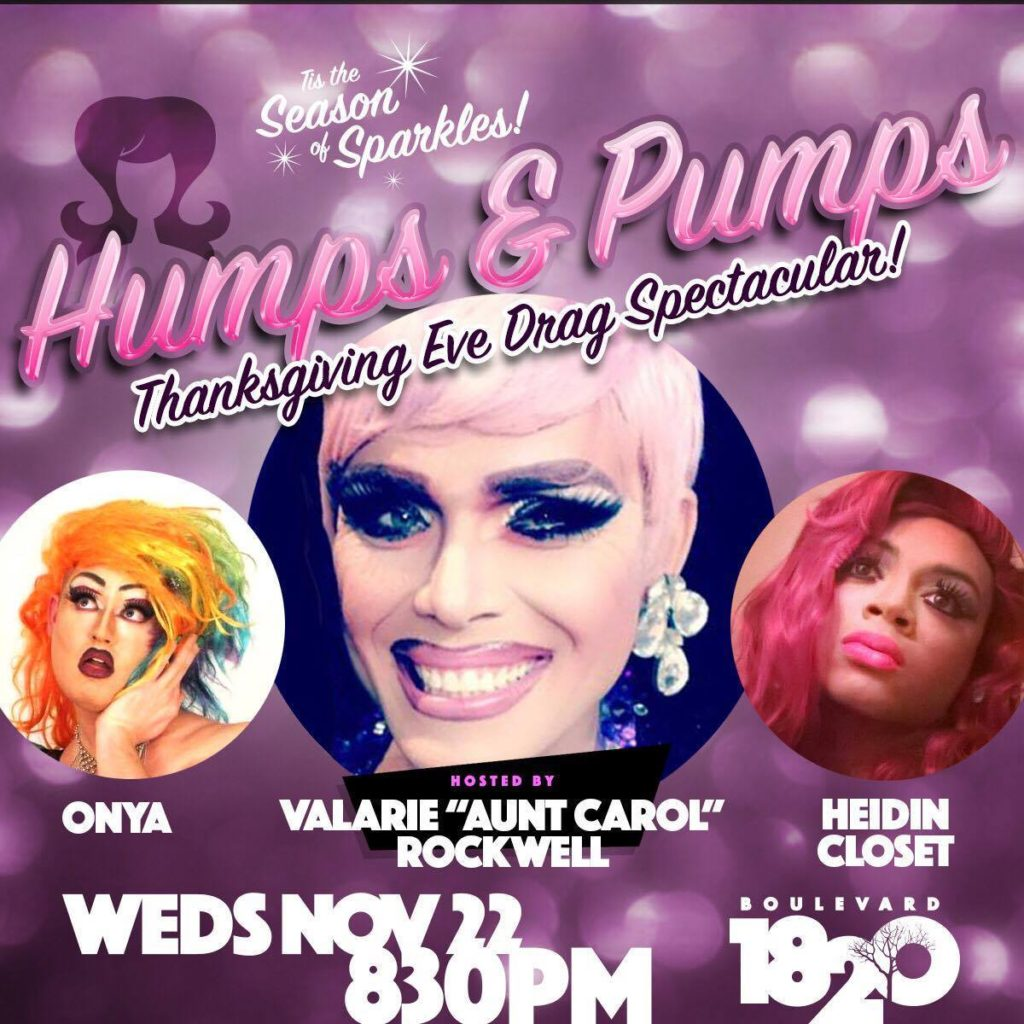 Show Ad | Humps & Pumps Thanksgiving Eve Drag Spectacular! | Boulevard 1820 (Charlotte, North Carolina) | 11/22/2017