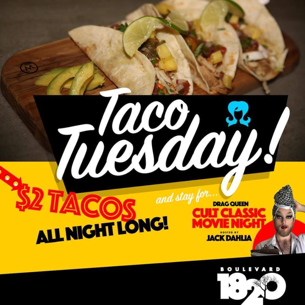 Show Ad | Taco Tuesday | Drag Queen Cult Classic Movie Night Hosted By Jack Dahlia | Boulevard 1820 (Charlotte, North Carolina) | 11/21/2017