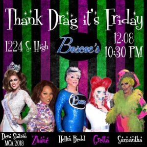 Show Ad | Thank Drag It's Friday | Boscoe's (Columbus, Ohio) | 12/8/2017