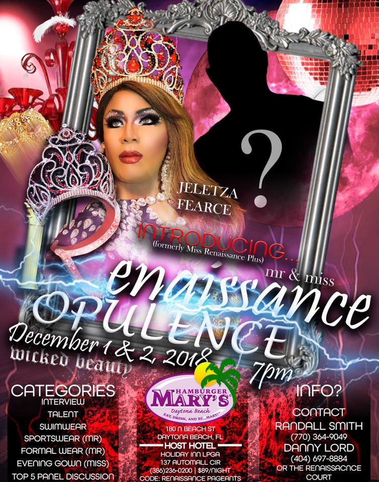 Ad | Mr. and Miss Renaissance Opulence | Hamburger Mary's (Daytona Beach, Florida) | 12/1-12/2/2018
