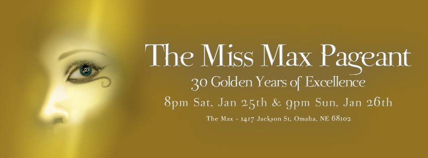 Show Ad | Miss Max | The Max (Omaha, Nebraska) | 1/25-1/26/2014
