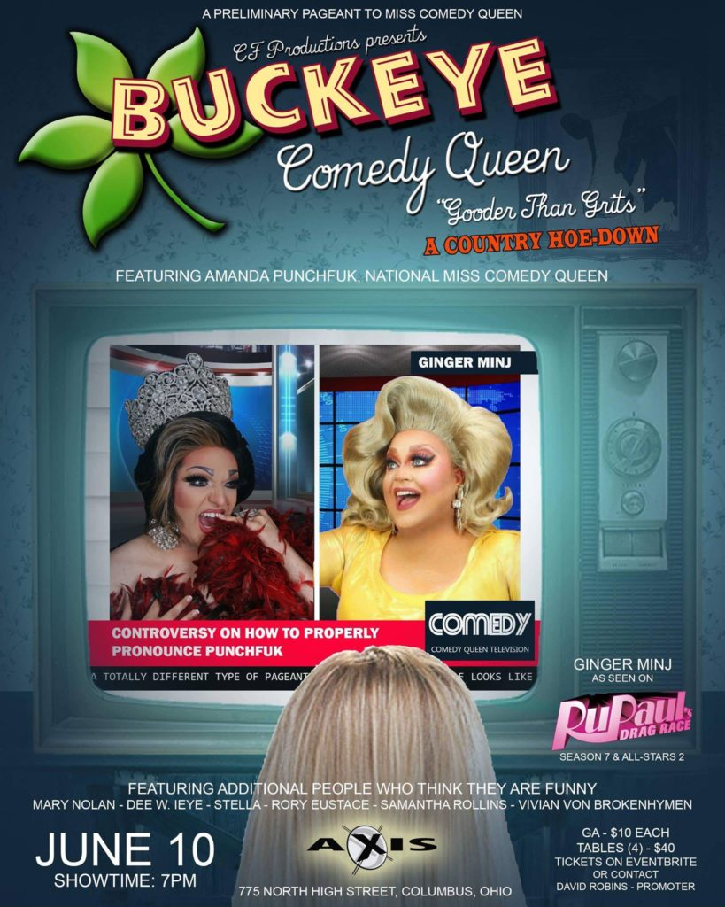 Show Ad | Miss Buckeye Comedy Queen | Axis Night Club (Columbus, Ohio) | 6/10/2018