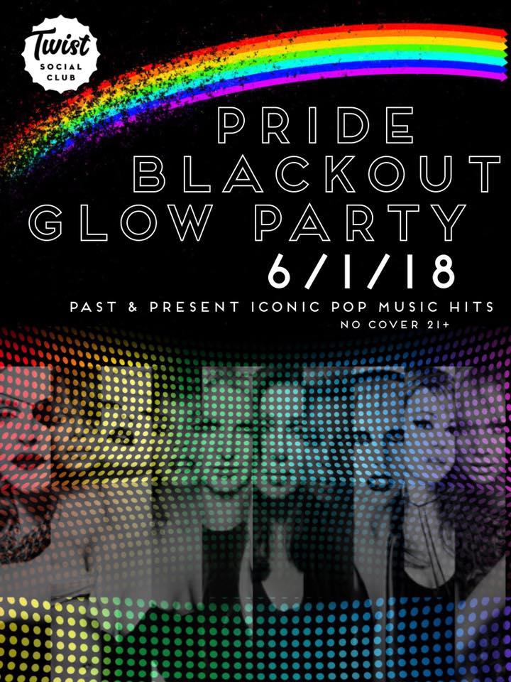 Show Ad | Pride Blackout Glow Party | Twist Social Club (Cleveland, Ohio) | 6/1/2018