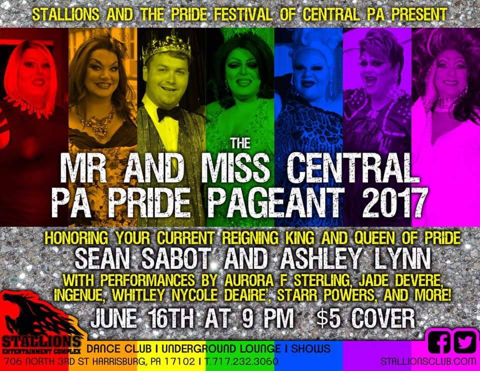 Ad | Mr. and Miss Central Pennsylvania Pride | Stallions Entertainment Complex (Harrisburg, Pennsylvania) | 6/16/2017