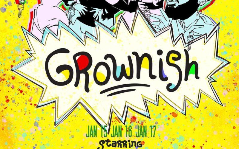 Ad | Grownish | District West (Columbus, Ohio) | 1/15-1/17/2021