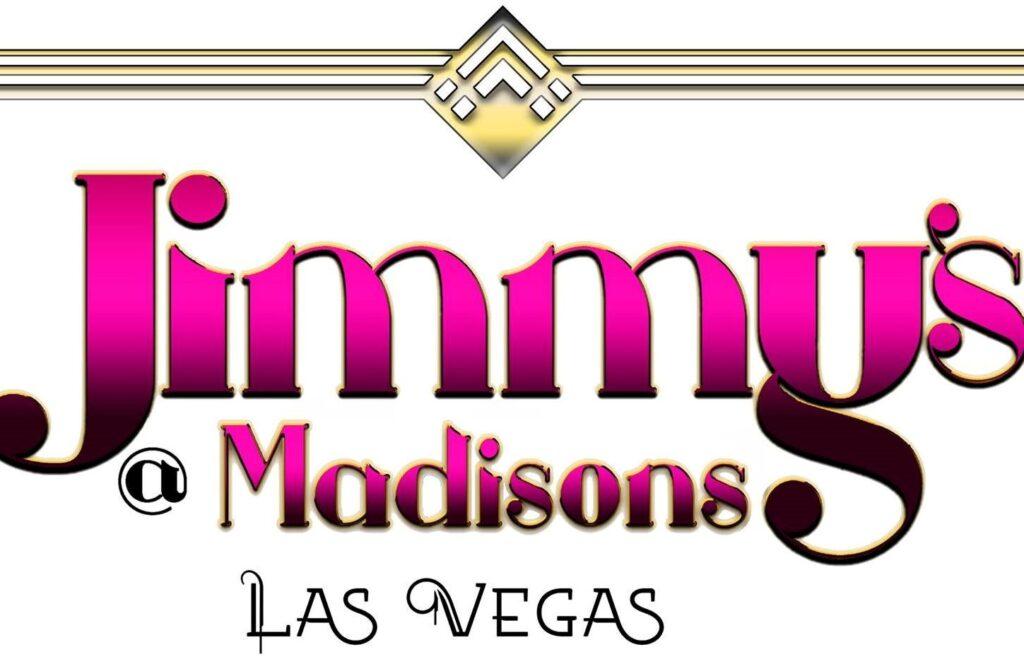 Jimmy's @ Madison's (Las Vegas, Nevada)
