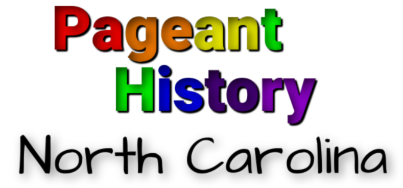 North Carolina Pageant History