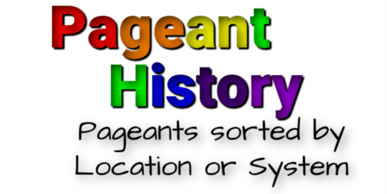 Pageant History by Location or System