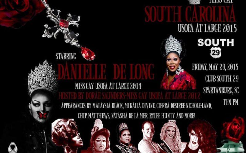 Ad   Miss Gay South Carolina USofA at Large   Club South 29 (Spartanburg, South Carolina)   5/29/2015